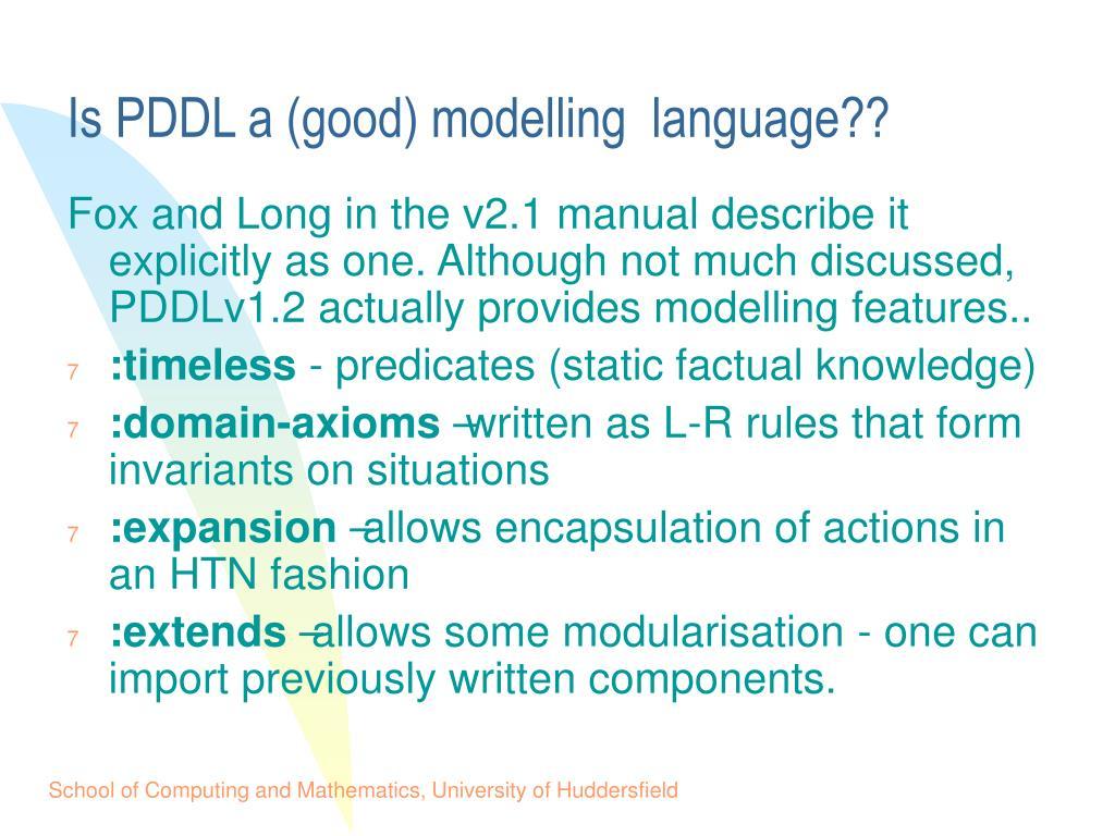 Is PDDL a (good) modelling  language??