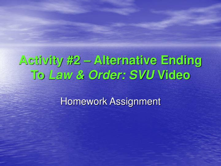 Activity #2 – Alternative Ending To