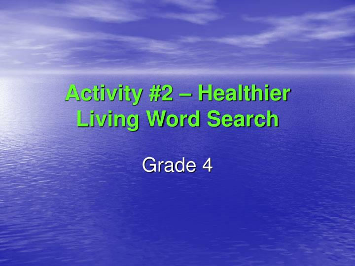 Activity #2 – Healthier Living Word Search