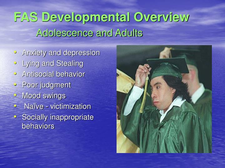 FAS Developmental Overview