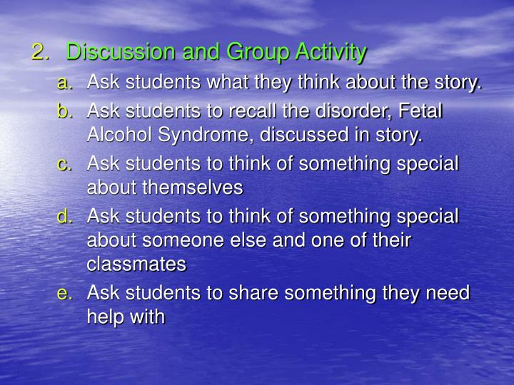 Discussion and Group Activity