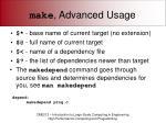 make advanced usage