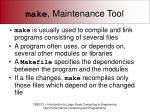 make maintenance tool