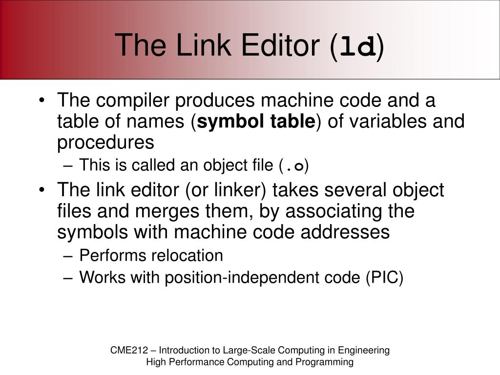 The Link Editor (