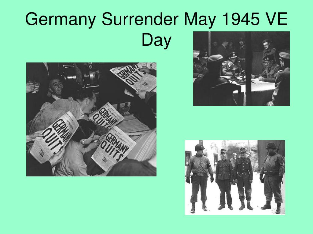 Germany Surrender May 1945 VE Day