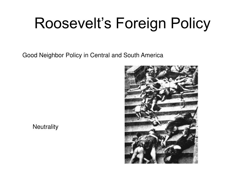 Roosevelt's Foreign Policy