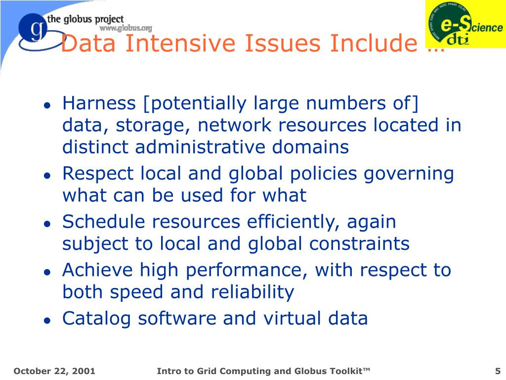 Data Intensive Issues Include …
