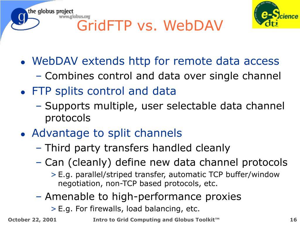 GridFTP vs. WebDAV