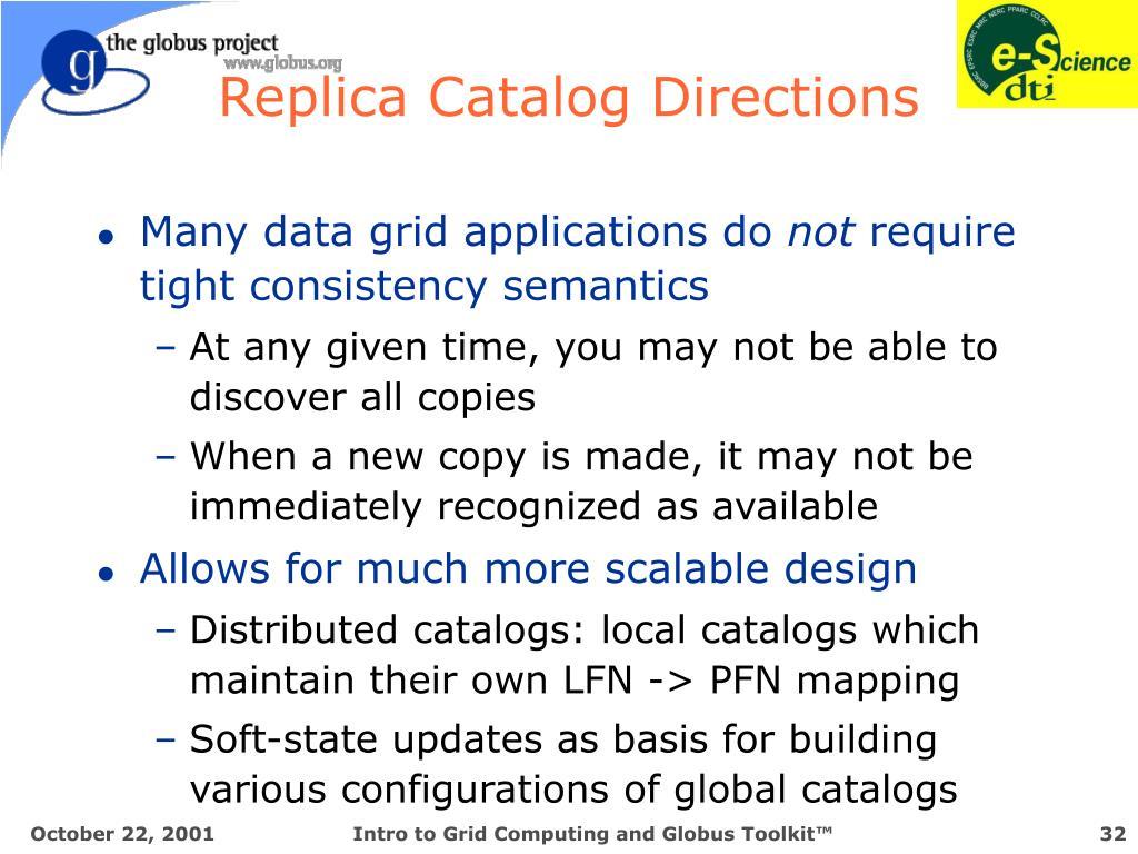 Replica Catalog Directions