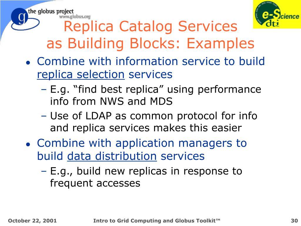 Replica Catalog Services