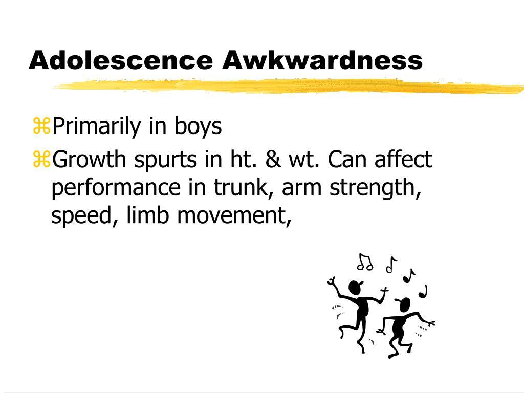 Adolescence Awkwardness