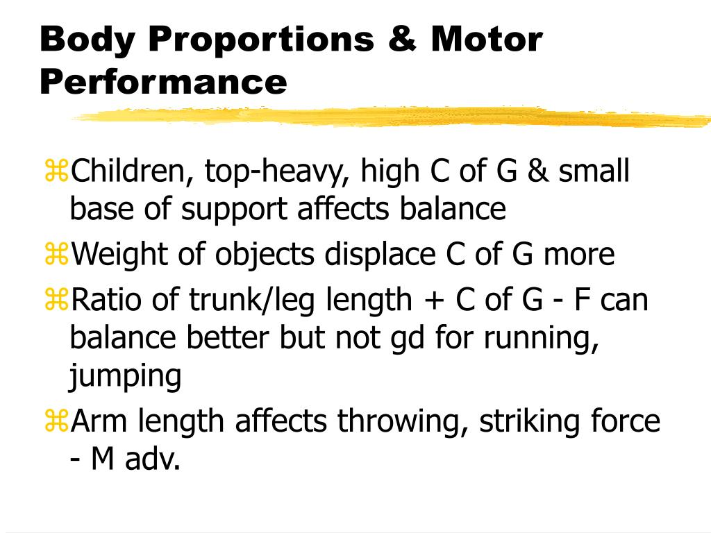 Body Proportions & Motor Performance