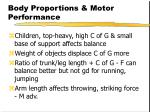 body proportions motor performance