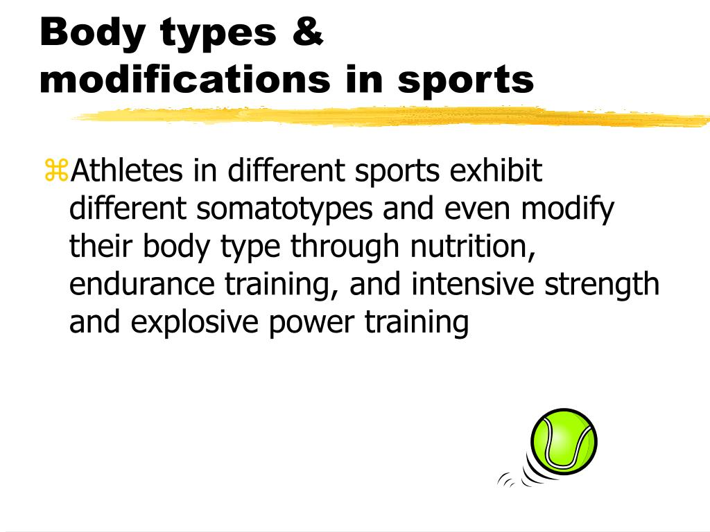 Body types & modifications in sports