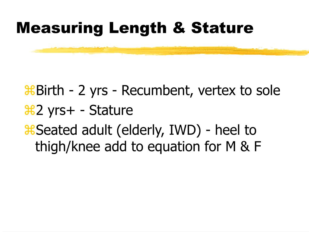 Measuring Length & Stature