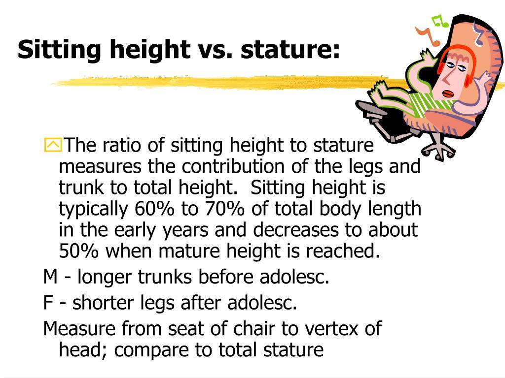 Sitting height vs. stature: