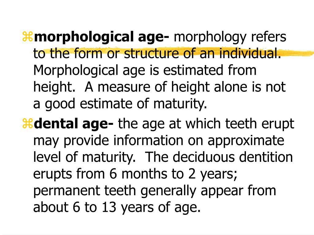 morphological age-