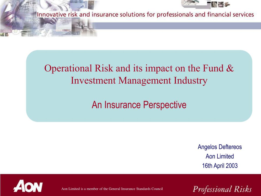 Operational Risk and its impact on the Fund & Investment Management Industry