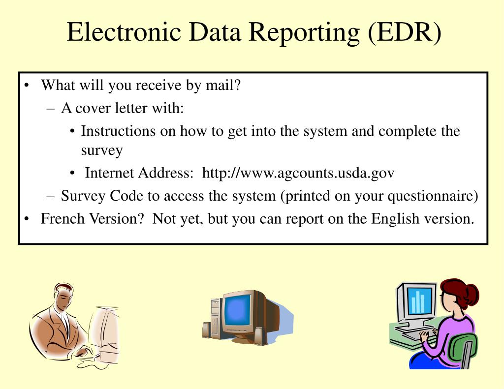 Electronic Data Reporting (EDR)