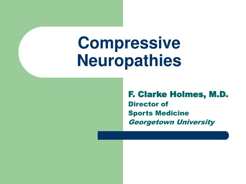 Compressive Neuropathies