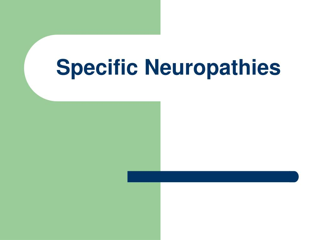 Specific Neuropathies