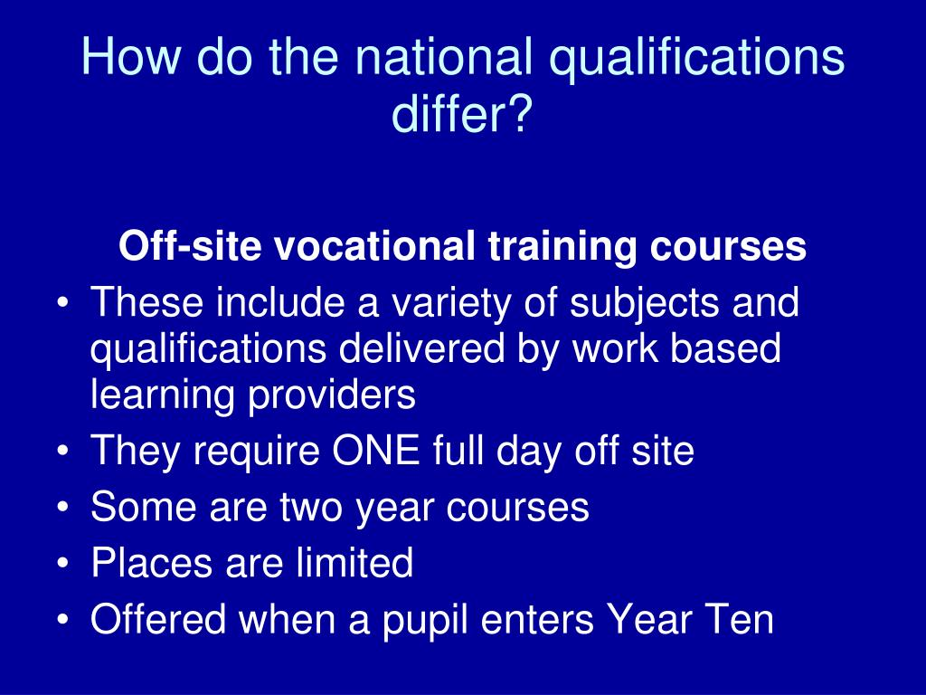 How do the national qualifications differ?