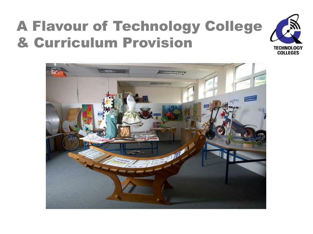 A Flavour of Technology College & Curriculum Provision