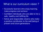 what is our curriculum vision