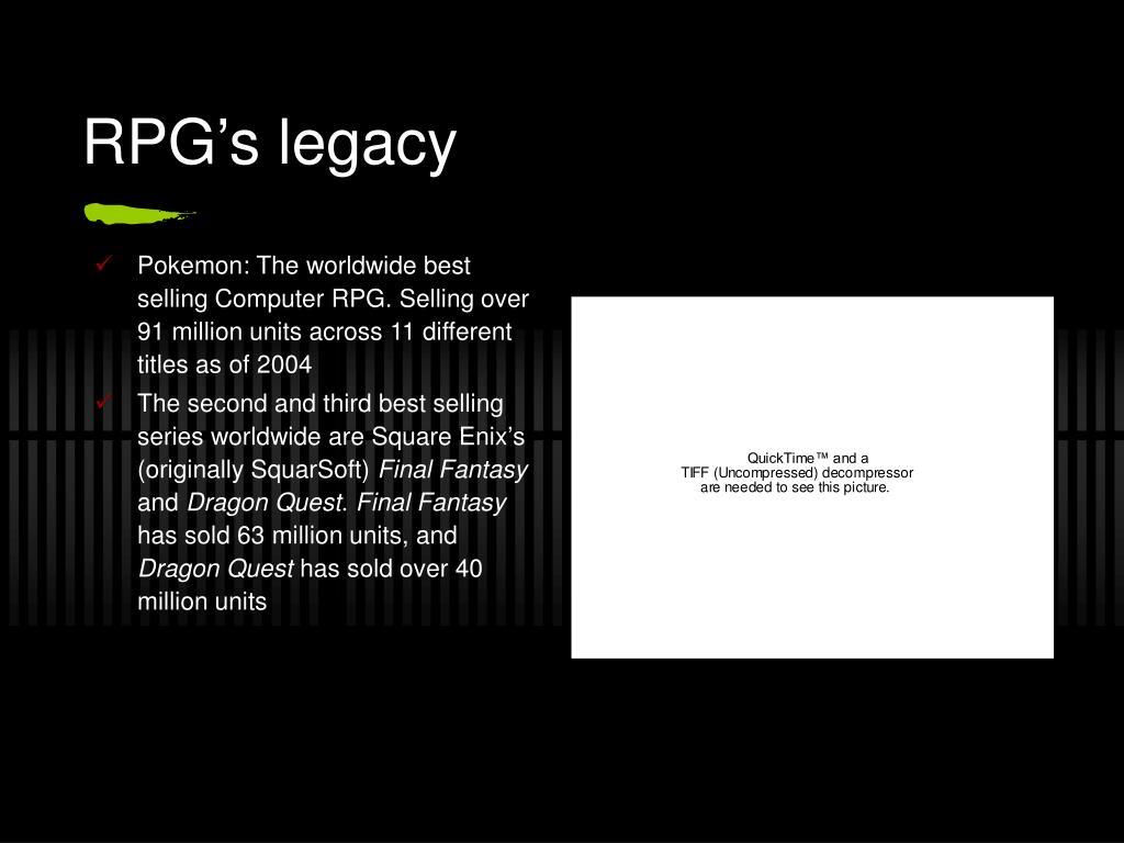 RPG's legacy