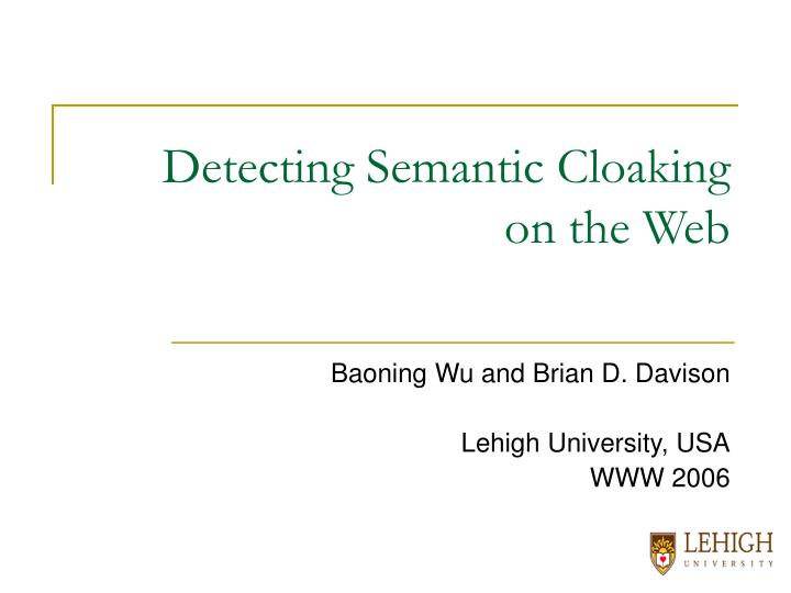 Detecting semantic cloaking on the web