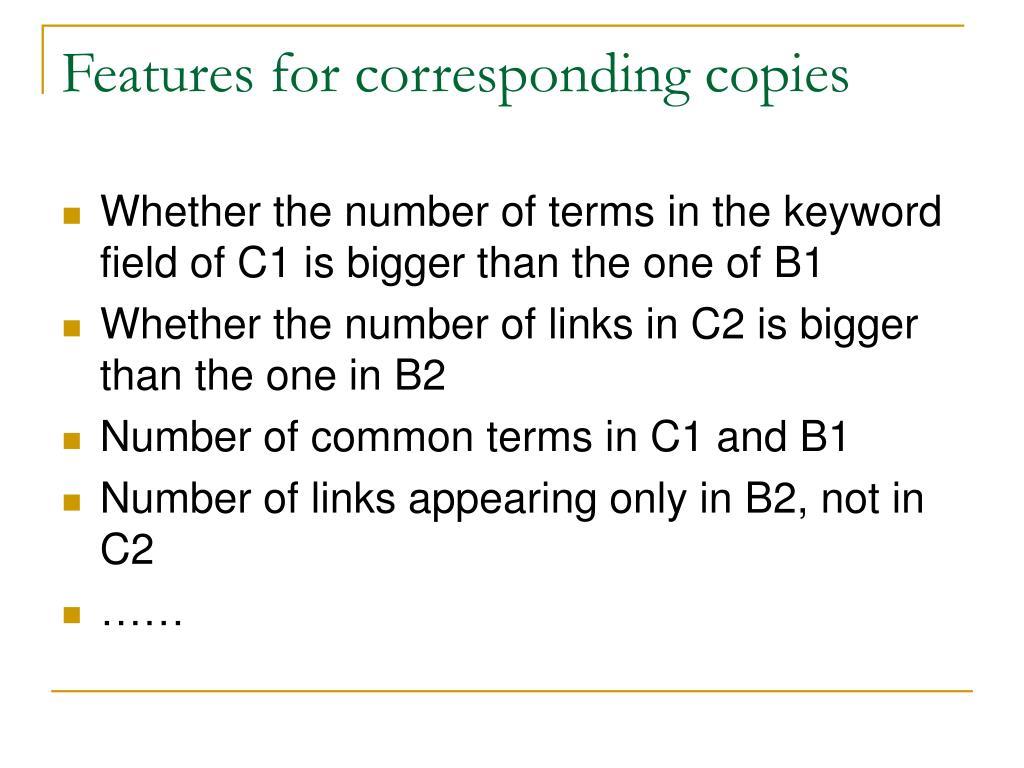 Features for corresponding copies