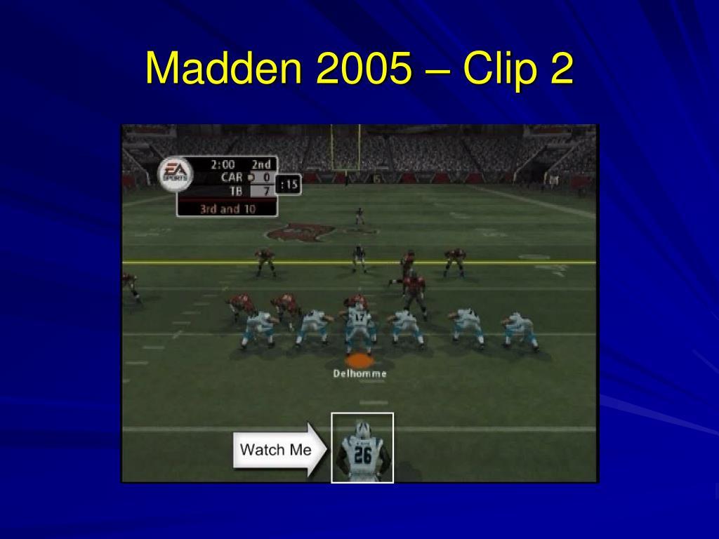 Madden 2005 – Clip 2