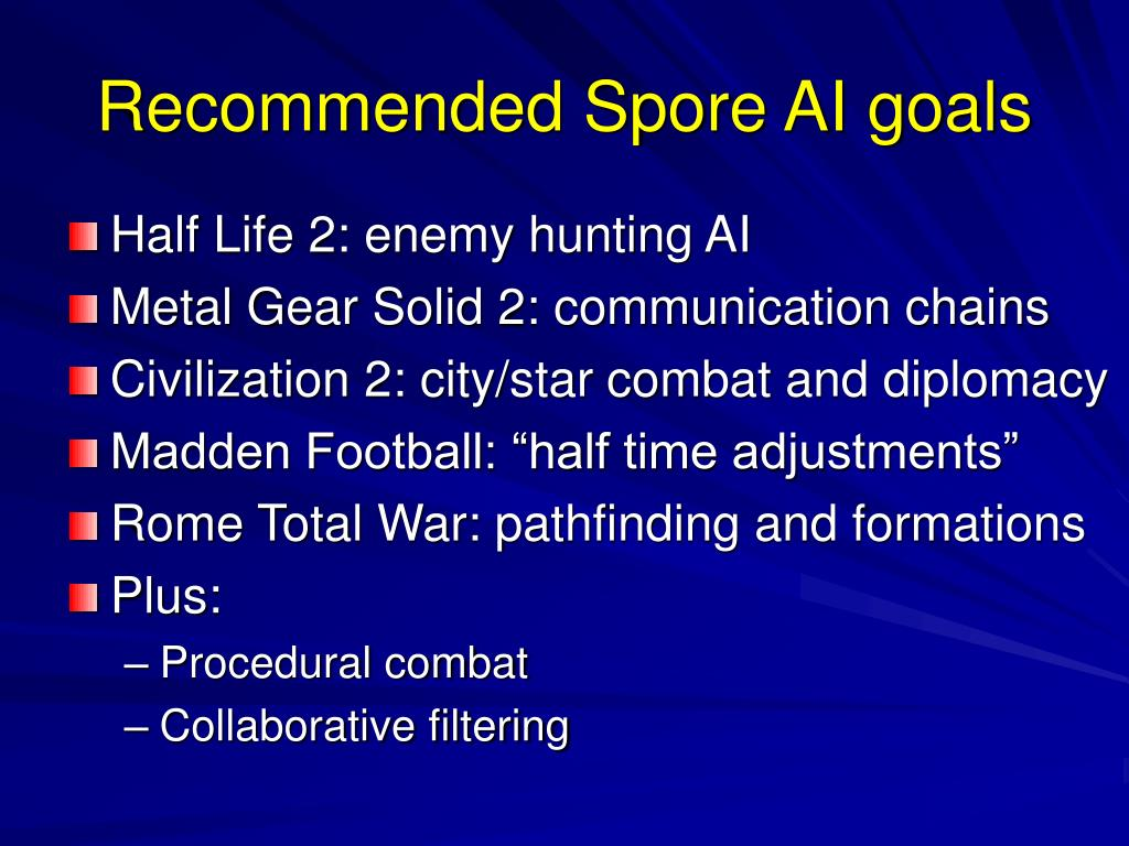 Recommended Spore AI goals