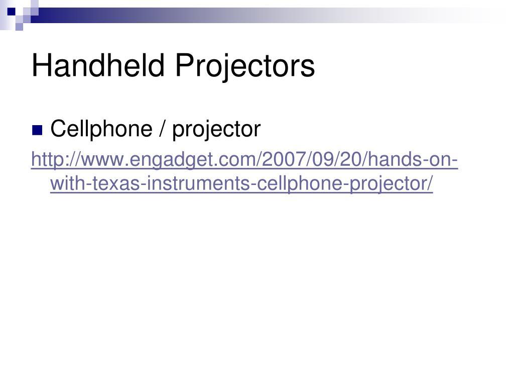 Handheld Projectors
