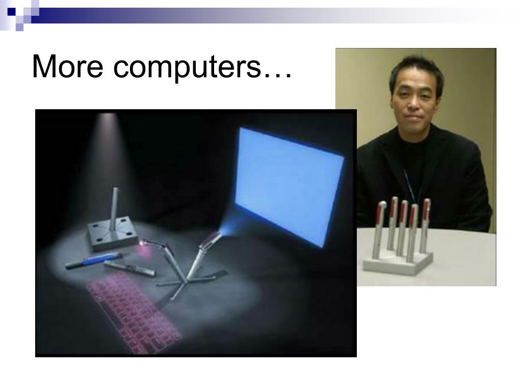 More computers…