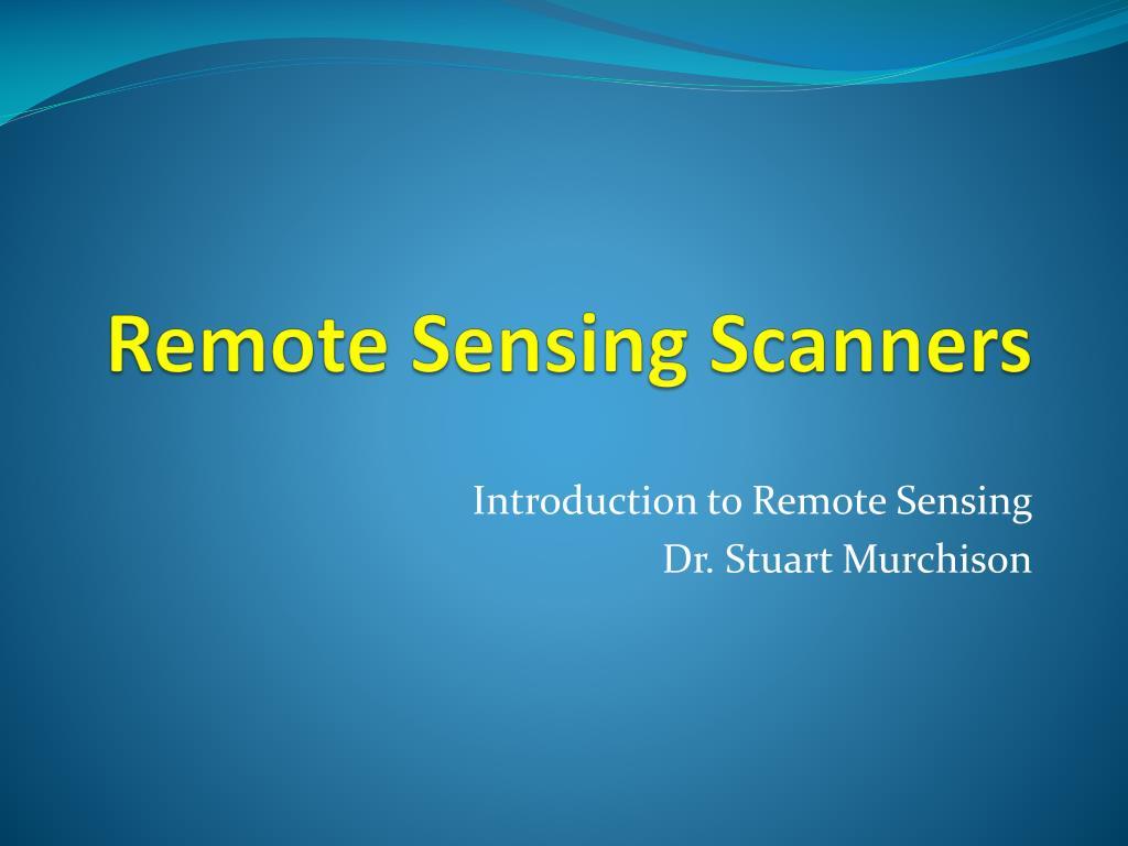 Remote Sensing Scanners