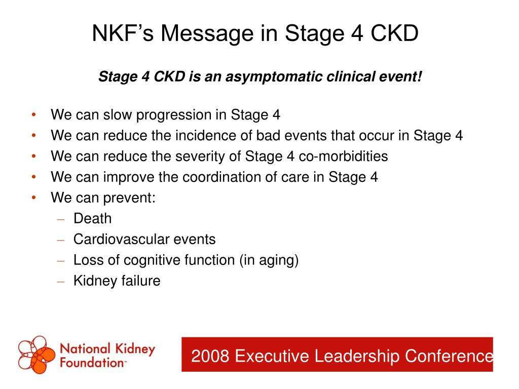 NKF's Message in Stage 4 CKD