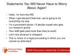 statements you will never have to worry about again