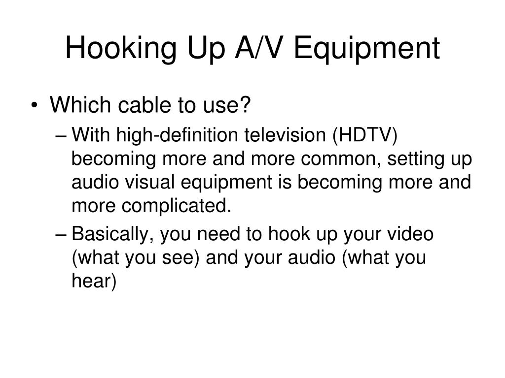 Hooking Up A/V Equipment