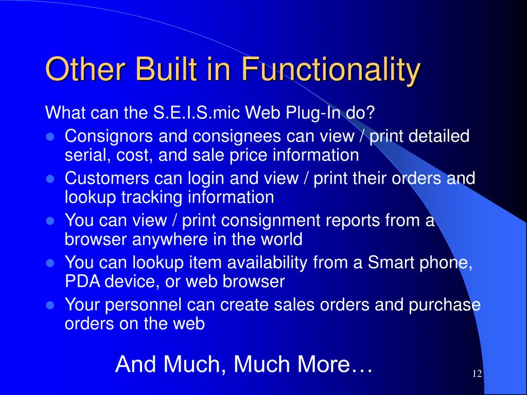 Other Built in Functionality