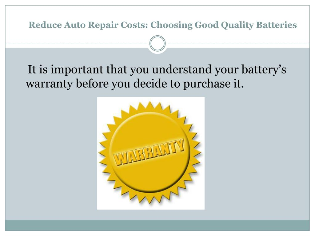 Reduce Auto Repair Costs: Choosing Good Quality Batteries