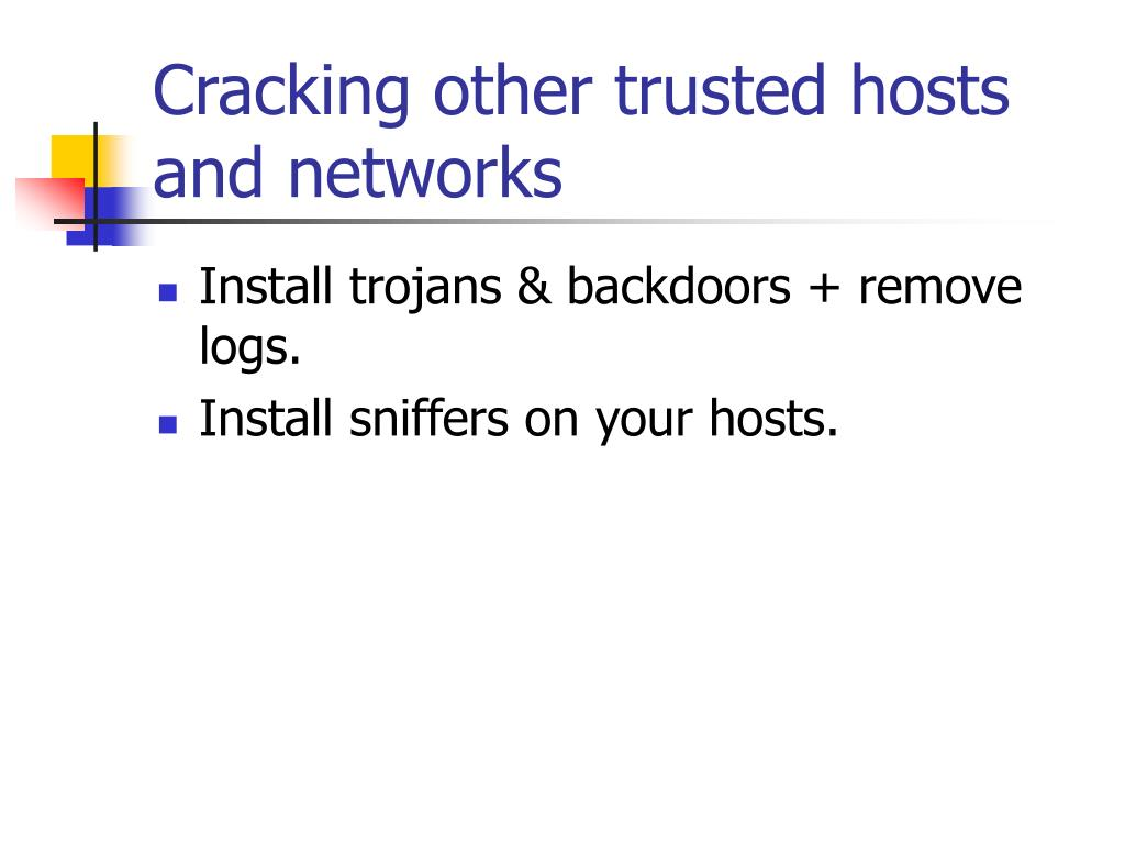 Cracking other trusted hosts and networks