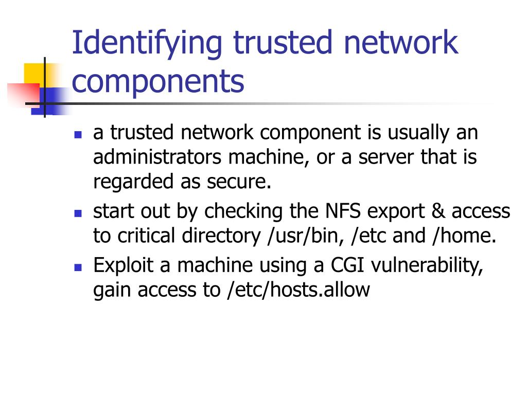 Identifying trusted network components