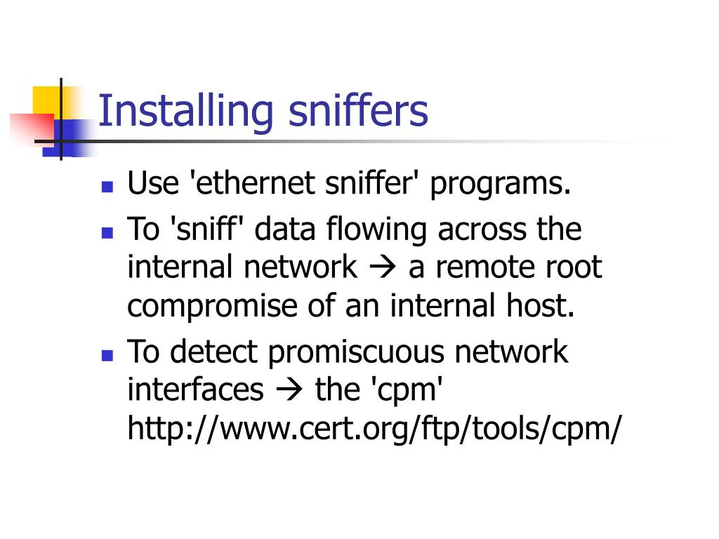 Installing sniffers