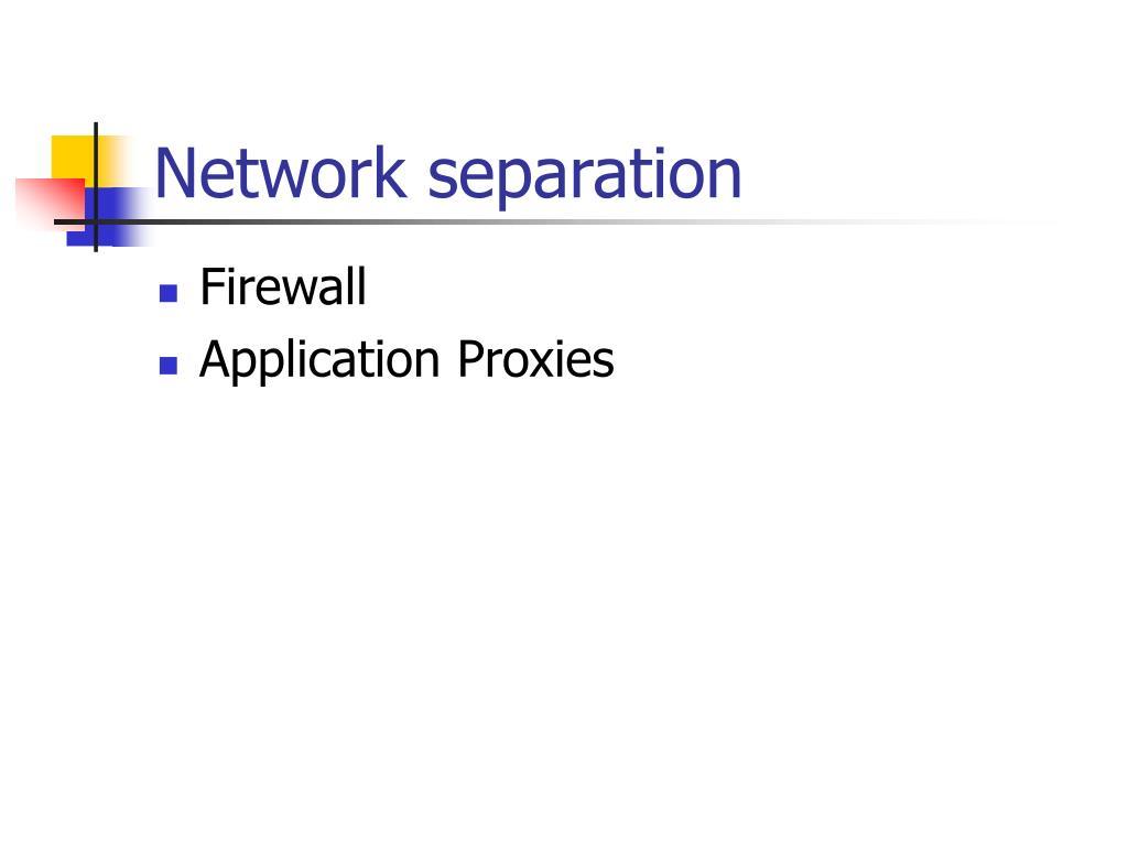 Network separation