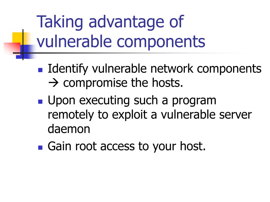 Taking advantage of vulnerable components