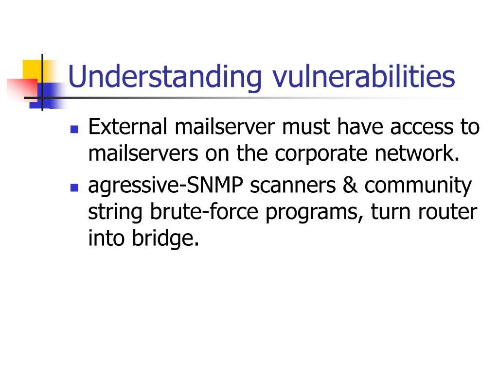 Understanding vulnerabilities
