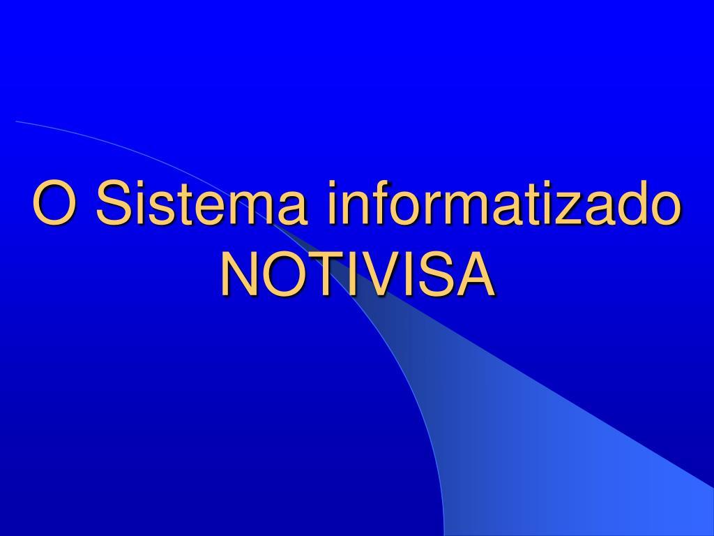 O Sistema informatizado