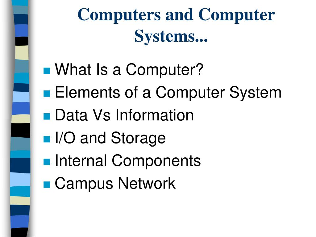 Computers and Computer Systems...
