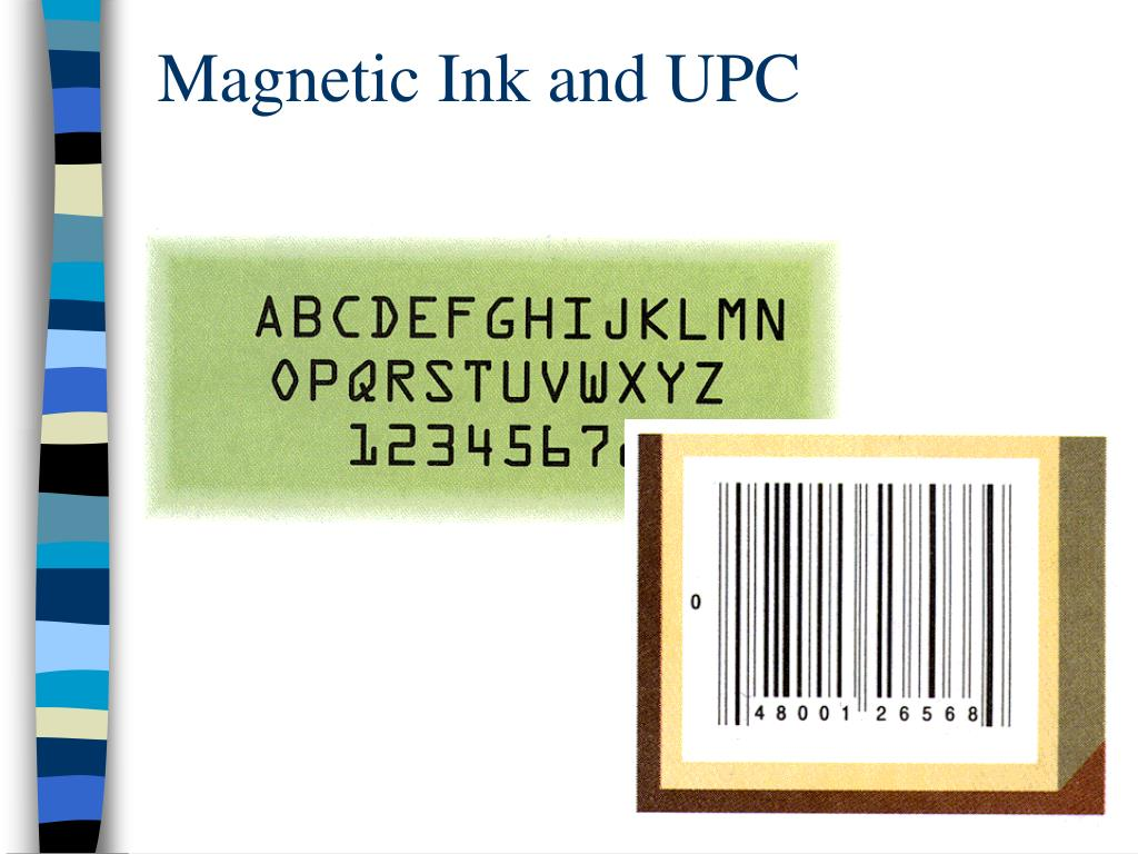 Magnetic Ink and UPC